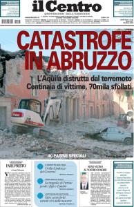 Il Centro Foto sulla storica prima pagina del terremoto del 6 aprile 2009 (foto Pietro Guida)